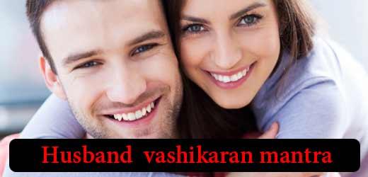 Increase love for Husband by vashikara